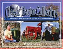 Classic Tractor Collectors, John Harvey, 0929355563