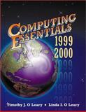 Computing Essentials, 1999-2000, O'Leary, Tim and O'Leary, Linda I., 0073655562
