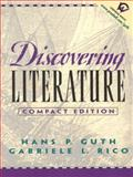 Discovering Literature : Stories, Poems and Plays - Compact Edition, Guth, Hans P. and Rico, Gabriele L., 0130835560