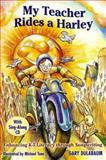 My Teacher Rides a Harley : Enhancing K-5 Literacy Through Songwriting, Dulabaum, Gary, 0929895568