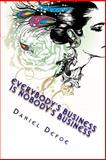 Everybody's Business Is Nobody's Business, Daniel Defoe, 1499115563