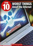 The 10 Worst Things about Internet, Catherine Rondina, 1554485568