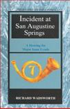 Incident at San Augustine Springs, July 27 1861 : A Hearing for Major Isaac Lynde, Wadsworth, Richard, 1881325563