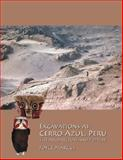 Excavations at Cerro Azul, Peru : The Architecture and Pottery, Marcus, Joyce, 1931745560