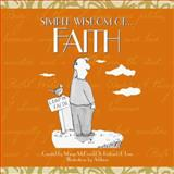 Simple Wisdom of Faith, Marge McDonald and Richard J. Lenz, 1563525569