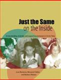 Just the Same on the Inside : Understanding Diversity and Supporting Inclusion in Circle Time, Collins, Margaret and Bornman, Juan, 1904315569