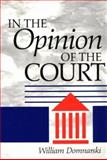 In the Opinion of the Court, Domnarski, William, 0252065565
