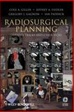 Radiosurgical Planning : Gamma Tricks and Cyber Picks, Giller, Cole A. and Fiedler, Jeffrey A., 0470175567