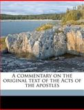 A Commentary on the Original Text of the Acts of the Apostles, Horatio Balch Hackett, 1149315563