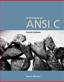 A First Book of ANSI C, Fourth Edition 4th Edition