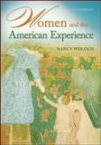 Women and the American Experience, Woloch, Nancy, 0073385573