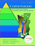 Cornerstone : Discovering Your Potential, Learning Actively, and Living Well, Sherfield, Robert M. and Montgomery, Rhonda J., 0132235579