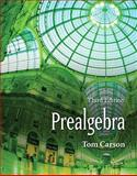 Prealgebra Value Package (includes MathXL 12-month Student Access Kit), Carson and Carson, Tom, 0321565576