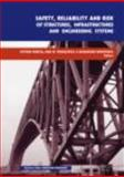 Safety and Reliability of Structures and Infrastructures, Hitoshi Furuta, 0415475570