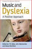 Music and Dyslexia : A Positive Approach, , 0470065575
