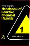 Bretherick's Handbook of Reactive Chemical Hazards 9780750615570