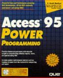 Access 7 for Windows : Power Programming, Barker, Scott, 0789705575
