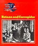 Bataan and Corregidor, Wallace B. Black and Jean F. Blashfield, 0896865576