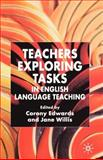 Teachers Exploring Tasks in English Language Teaching, , 1403945578