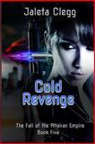 Cold Revenge, Jaleta Clegg, 1492295574