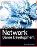 Fundamentals of Network Game Development, Guy W. Lecky-Thompson, 1584505575