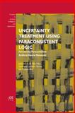Uncertainty Treatment Using Paraconsistent Logic, J.I. Da Silva Filho, G. Lambert-Torres, J.M. Abe, 1607505576