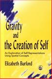 Gravity and Creation of Self, Burford, 1853025577