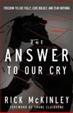 The Answer to Our Cry, Rick McKinley, 080101557X
