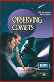 Observing Comets, James, Nick and North, Gerald, 1852335572