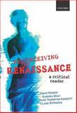 Reconceiving the Renaissance, Ewan Fernie and Ramona Wray, 0199265577