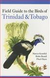 Field Guide to the Birds of Trinidad and Tobago, Kenefick, Martyn and Restall, Robin, 0300135572