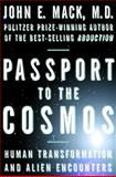 Passport to the Cosmos, John E. Mack, 0609805576