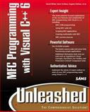 MFC Programming with Visual C++6 Unleashed, White, David and Olafsen, Eugene, 0672315572