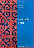 Nomadic Felts, Bunn, Stephanie, 0714125571