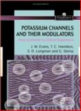 Potassium Channels and Their Modulators : From Synthesis to Clinical Experience, Evans, John M., 0748405577