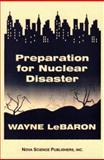 Preparation for Nuclear Disaster, Wayne LeBaron, 1560725575