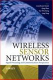 Wireless Sensor Networks : Signal Processing and Communications Perspectives, , 0470035579