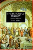The School of History : Athens in the Age of Socrates, Munn, Mark Henderson, 0520215575