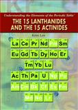 The 15 Lanthanides and the 15 Actinides, Kristi Lew, 1435835573