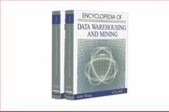 Encyclopedia of Data Warehousing and Mining 9781591405573