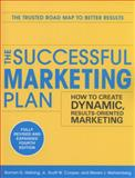 The Successful Marketing Plan : How to Create Dynamic, Results Oriented Marketing, Cooper, Scott W. and Wehrenberg, Steve, 0071745572