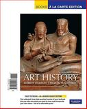 Art History, Volume 1, Books a la Carte Edition, Stokstad and Stokstad, Marilyn, 0205795579