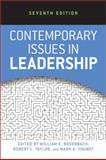 Contemporary Issues in Leadership, Rosenbach, William E. and Taylor, Robert L., 081334557X
