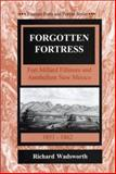Forgotten Fortress : Fort Millard Fillmore and Antebellum New Mexico, 1851-1862, Wadsworth, Richard, 1881325571
