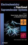 Electrochemistry of Functional Supramolecular Systems, , 0470255579
