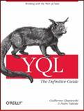 YQL : The Definitive Guide, Chapiewski, Guilherme and Valente, Pedro, 1449395570