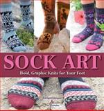 Sock Art, Edelgard Janssen and Ute Eismann, 157076557X