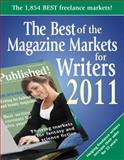 The Best of the Magazine Markets for Writers 2011, Susan M. Tierney, Editor, 1889715573