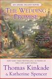 The Wedding Promise, Thomas Kinkade and Katherine Spencer, 0425245578