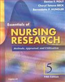 Essentials of Nursing Research : Methods, Appraisal, and Utilization, Polit, Denise F. and Hungler, Bernadette P., 0781725577